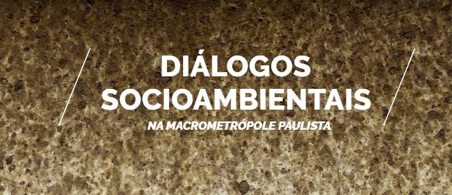 Nova edição da revista Diálogos Socioambientais na Macrometrópole Paulista